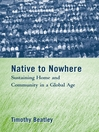 Native to Nowhere (eBook): Sustaining Home and Community in a Global Age